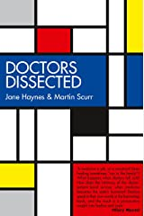 Doctors Dissected Kindle Edition