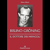 Bruno Gröning: il dottore dei miracoli