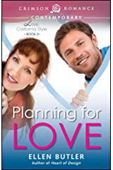 Planning for Love (Love, California Style Book 2) Kindle Edition