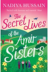 The Secret Lives of the Amir Sisters: The ultimate heart-warming read for 2018 Kindle Edition
