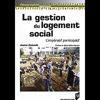 La gestion du logement social: L'impératif participatif (Géographie sociale)