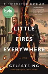 Little Fires Everywhere: A Novel (English Edition)