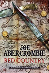 Red Country: A First Law Novel (Set in the World of The First Law Book 3) Kindle Edition