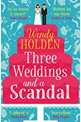 Three Weddings and a Scandal: The laugh-out-loud read of the year (A Laura Lake Novel) Kindle Edition