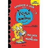 Aprender a leer en la Escuela de Monstruos 2 Una liada de mermelada (Aprender a leer en la Escuela de Monstruos 2): En letra