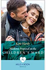 Mistletoe Proposal On The Children's Ward (Mills & Boon Medical) Kindle Edition