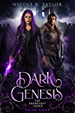 Dark Genesis (The Arondight Codex Book 4)