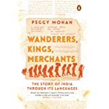Wanderers, Kings, Merchants: The Story of India through Its Languages