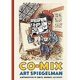 Co-Mix: A Retrospective of Comics, Graphics, and Scraps