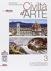 Civiltà d'arte. Per le Scuole superiori. Con e-book. Con espansione online: 3