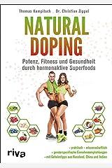 Natural Doping: Potenz, Fitness und Gesundheit durch hormonaktive Superfoods Kindle Ausgabe