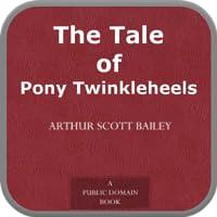 The Tale of Pony Twinkleheels