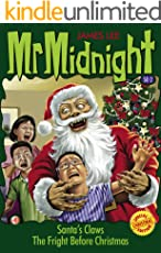 Mr Midnight Christmas Special Edition SE#2: Santa's Claws; The Fright Before Christmas (Mr Midnight Special Edition)