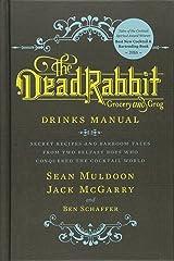 Dead Rabbit Drinks Manual, The Hardcover