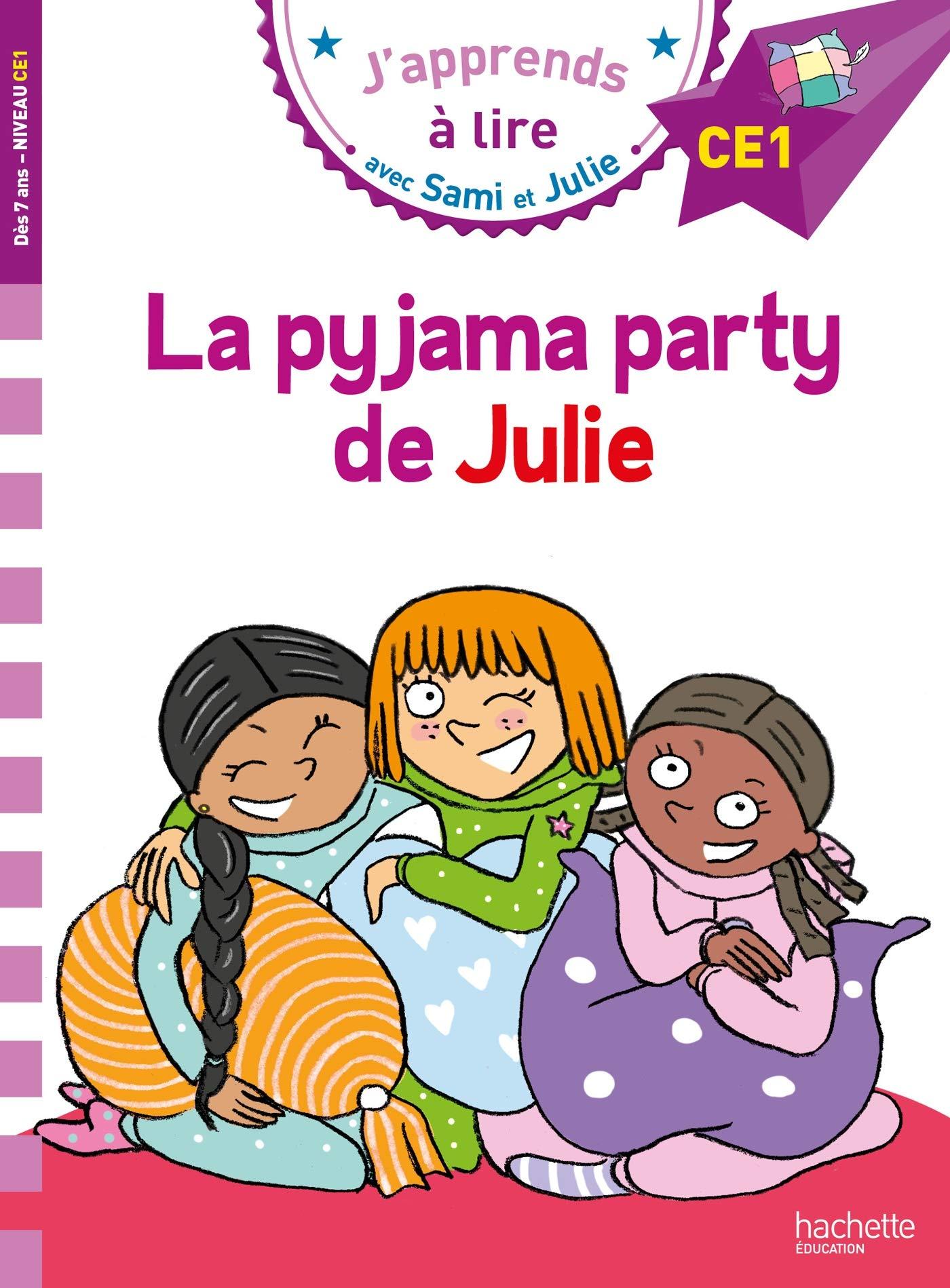Sami et Julie CE1 La pyjama party de Julie par Emmanuelle Massonaud