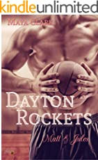 Dayton Rockets: Matt und Jules (Dayton Rockets Reihe 3)