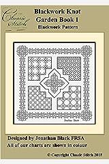 Blackwork Knot Garden Book 1 Blackwork Pattern Kindle Edition
