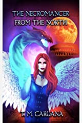 The Necromancer from the North (The Prophesied Sorcerer Book 1) Kindle Edition