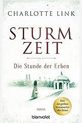 Sturmzeit - Die Stunde der Erben: Roman (Die Sturmzeittrilogie 3) Kindle Ausgabe