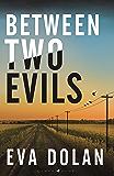 Between Two Evils (Zigic & Ferreira Book 5)