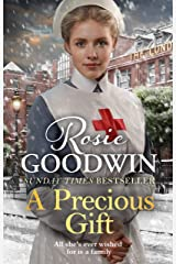 A Precious Gift: The perfect new festive saga from bestselling author Rosie Goodwin Kindle Edition