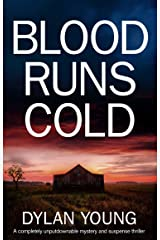 Blood Runs Cold: A completely unputdownable mystery and suspense thriller Kindle Edition