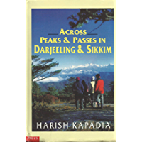 ACROSS PEAKS AND PASSES IN DARJEELING AND SIKKIM