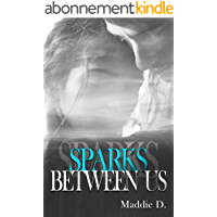 Sparks Between Us (Sweetfalls t. 3)