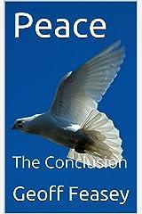 Peace: The Conclusion Kindle Edition