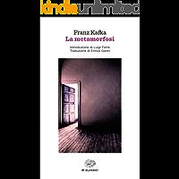 La metamorfosi (Einaudi): Introduzione di Luigi Forte. Traduzione di Enrico Ganni (Einaudi tascabili. Classici Vol. 1514…