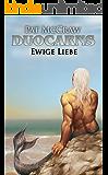 Duocarns - Ewige Liebe (Duocarns Fantasy-Serie 6)