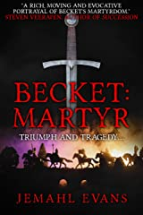 Becket: Martyr Kindle Edition