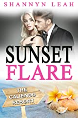 Sunset Flare (The Caliendo Resort: : A Small-Town Beach Romance Book 4) Kindle Edition