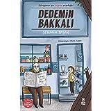 Dedemin Bakkali: Dünyanın en süper marketi