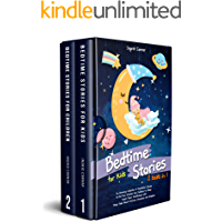 Bedtime Stories for Kids: 2 in 1: An Amazing Collection to Put Your Children and Toddlers to Sleep. Teach Them…