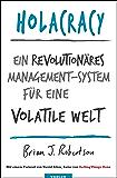 Holacracy: Ein revolutionäres Management-System für eine volatile Welt
