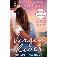 Whispering Rock: The unmissable and heartwarming feel-good romance of 2020! Now an original Netflix Series! Perfect for fans of Sarah Morgan (A Virgin River Novel, Book 3)