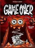 Game Over - Tome 16: Aïe aïe eye
