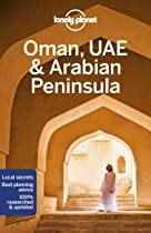 Lonely Planet Oman, UAE and Arabian Peninsula (Travel Guide)