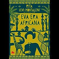 Eva era africana (Universale Gallucci Vol. 3)