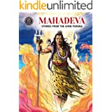 Mahadeva - Stories From The Shiva Purana