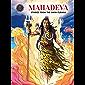 Mahadeva - Stories From The Shiva Purana