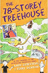 The 78-Storey Treehouse: The Treehouse Book 06 (The Treehouse Books) Paperback