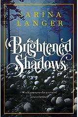 Brightened Shadows (Darkened Light Book 2) Kindle Edition