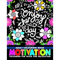 Motivation - Adult Colouring Book for Peace & Relaxation