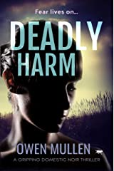 Deadly Harm: a gripping revenge thriller Kindle Edition