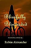 Blissfully Blindsided (English Edition)