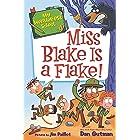 My Weirder-est School #4: Miss Blake Is a Flake! (English Edition)