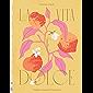 La Vita è Dolce: Italian–Inspired Desserts (English Edition)