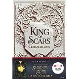 King of Scars, Tome 02 : Le règne des loups